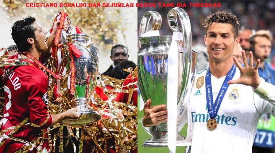 Cristiano Ronaldo Dan Sejumlah Rekor Yang Dia Torehkan
