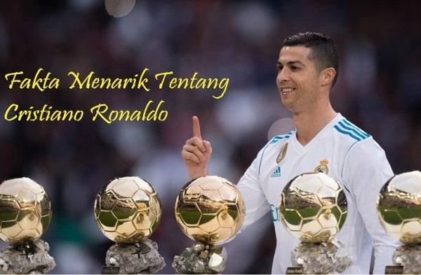 Fakta Menarik Tentang Cristiano Ronaldo